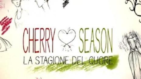VIDEO: Cherry Season: scopriamo cosa accadrà nell'episodio di venerdì 30 giugno
